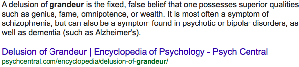 Delusion of Grandeur | Encyclopedia of Psychology